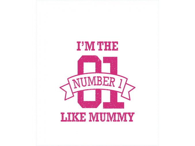 number 1 like mummy